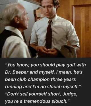 Quote of the Day: Caddyshack