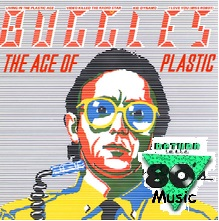 Return to the 80s Music: The Age of Plastic