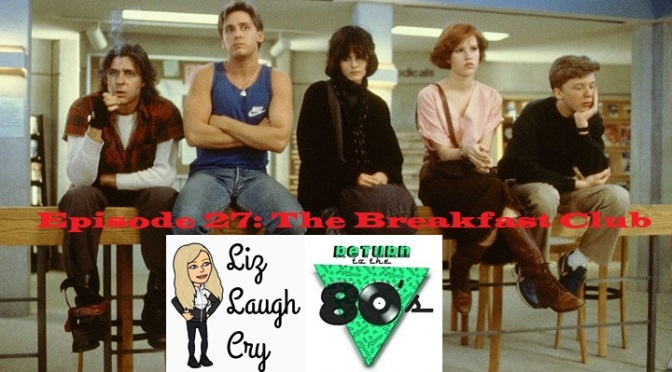 Episode 27: The Breakfast Club