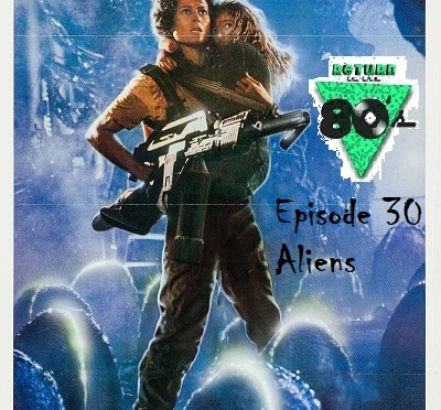 Podcast – Episode 30: Aliens