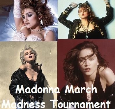 Madonna March Madness – Sweet 16