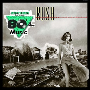 Return to the 80s Music: Rush – Permanent Waves