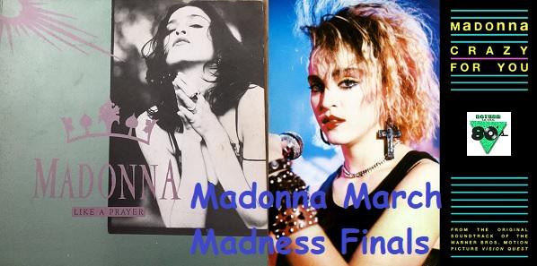 Madonna March Madness Finals
