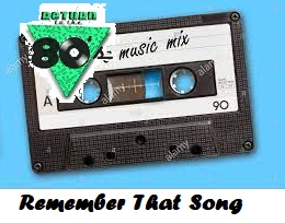 Remember That Song – 3/29/21